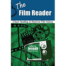 The Film Reader: Classic Readings in American Film History