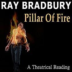 Ray Bradbury's Pillar of Fire