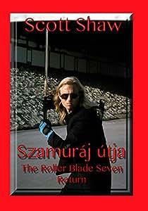 Szamuraj utja The Roller Blade Seven Return