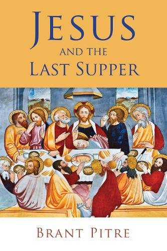Read Online Jesus and the Last Supper ebook