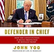 Defender in Chief: Donald Trump's Fight for Presidential P