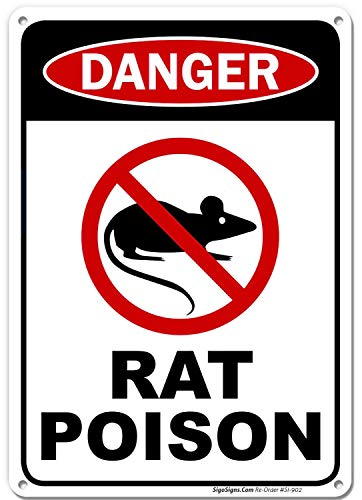 in the Ivy Rat Poison Danger Sign Notice Metal Sign 8 x 12 UV Printed Weather Resistant Long Lasting Ink Safety Sign