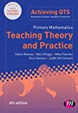 Primary Mathematics: Teaching Theory and Practice (Achieving QTS Series), Claire Mooney, Mary Briggs, Roger Gomm, Alice Hansen, Judith McCullouch, 0857259075