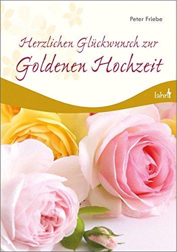 Herzlichen Glückwunsch Zur Goldenen Hochzeit Amazonde
