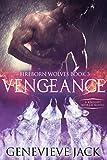 Vengeance: A Knight World Novel (Fireborn Wolves Book 3)