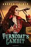 The Turncoat's Gambit (The Inventor's Secret)