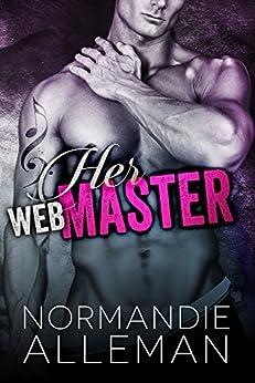Her Web Master (Web Master Book 1) (Web Master Trilogy) by [Alleman, Normandie]