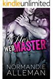 Her Web Master (Web Master Book 1) (Web Master Trilogy)