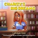 Charity's Big Dreams