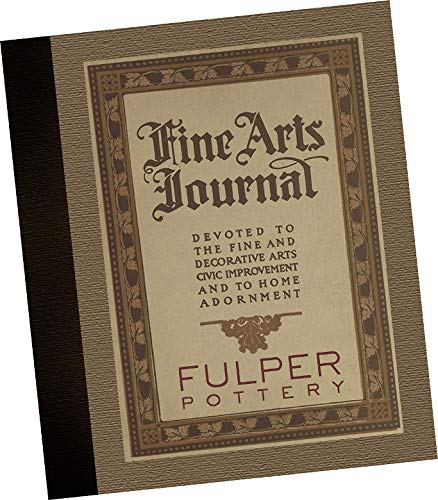 """CATALOGUE: Fulper Vase-Kraft : Articles and Advertisements 1910-1922 by Fulper Pottery Company, Flemington, New Jersey :REPLICA EDITION (A delightful look at many different styles and models of lamps, decorative vases, serving sets, and other assorted novelties, that were sold """"wholesale"""" to department stores, retail establishments, specialty shops and wholesale jobbers. Includes exhibit"""