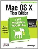 Mac OS X Tiger Edition : The Missing Manual, Pogue, David, 0596009410