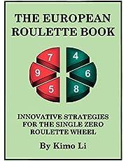The European Roulette Book: Innovative Strategies for the Single Zero Roulette Wheel