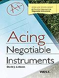Leibson's Acing Negotiable Instruments (Acing Series)