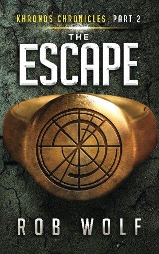 Read Online The Escape: Part 2 of Khronos Chronicles (Volume 2) PDF