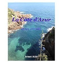 La Côte d'Azur et ses attraits (French Edition)