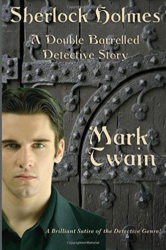 Read Online Sherlock Holmes: A Double Barreled Detective Story pdf