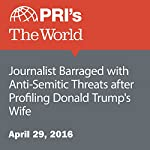Journalist Barraged with Anti-Semitic Threats after Profiling Donald Trump's Wife | Christopher Woolf