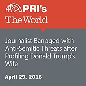 Journalist Barraged with Anti-Semitic Threats after Profiling Donald Trump's Wife