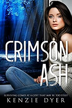 Crimson Ash (Fawn Hollow Series Book 2) by [Dyer, Kenzie]