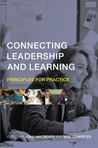 Connecting Leadership and Learning: Principles for Practice