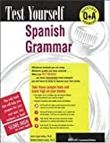 Test Yourself : Spanish Grammar, Verona-Lacey, Gladys and Lopez-Arias, Julio, 0844223743