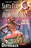 img - for Santa Claus Conquers the Homophobes book / textbook / text book