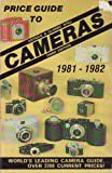 Price Guide to Antique and Classic Still Cameras 1981-1982, James M. McKeown and Joan C. McKeown, 0931838010