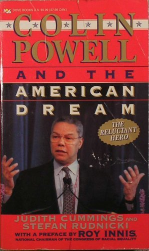 Colin Powell and the American Dream: The Reluctant Hero