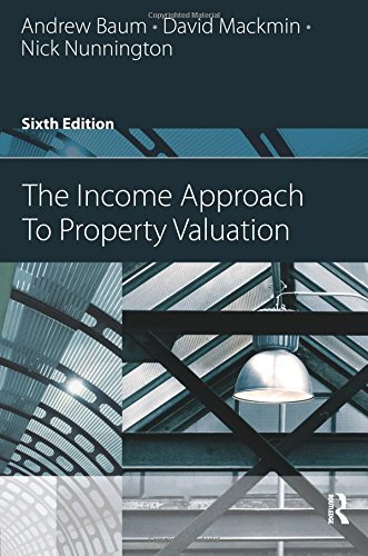 The Income Approach to Property Valuation by Estates Gazette