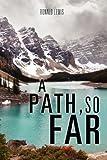 A Path, So Far, Ronald Lewis, 1613798709