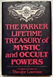 img - for The Parker lifetime treasury of mystic and occult powers book / textbook / text book
