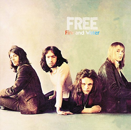 Free - Fire And Water By Free (2001-10-05) - Zortam Music