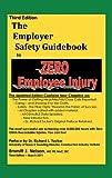 img - for Third Edition, Zero Injury Safety Guidebook to Zero Employee Injury book / textbook / text book