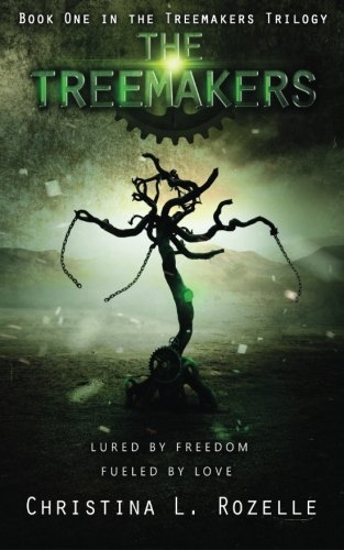 The Treemakers (The Treemakers Trilogy) (Volume 1)