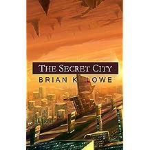 The Secret City (The Stolen Future Book 2)
