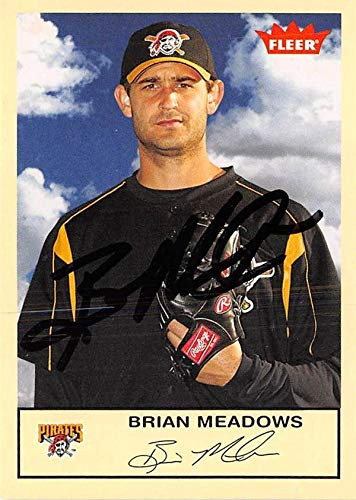 Brian Meadows autographed baseball card (Pittsburgh Pirates) 2005 Fleer #65 - Baseball Slabbed Autographed Cards