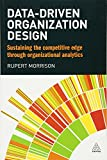 Data-driven Organization Design: Sustaining the Competitive Edge Through Organizational Analytics