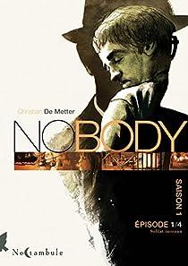 No body - Saison 1, tome 1 : Soldat inconnu par Metter