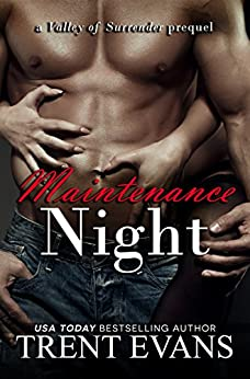Maintenance Night (Valley of Surrender Book 0) by [Evans, Trent]