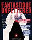 Fantastique Unfettered #4 (Ralewing), Hal Duncan, Mike Allen, 0983170967