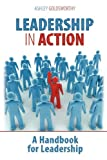 Leadership in Action, Ashley Goldsworthy, 1598589792