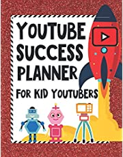 YouTube Success Planner For Kid Youtubers: Video Planning And Editing Sheets, Goal And Financial Trackers, Idea Sheets And More | One Year YouTube Channel Success Planning For Kid Youtubers & Influencers Who Are Ready To Rock Social Media