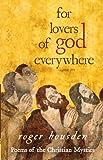 For Lovers of God Everywhere, Roger Housden, 1401923879