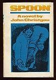 Spoon, John Christgau, 0670664553