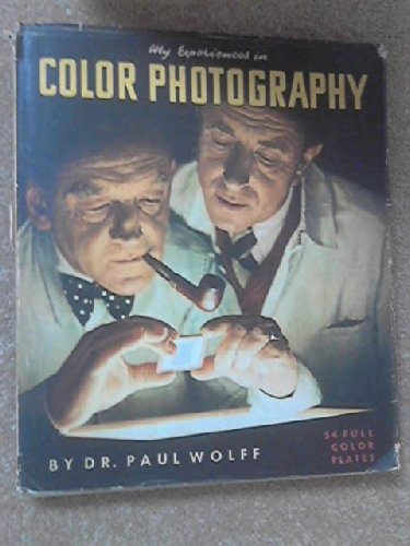 My Experiences in Color Photography