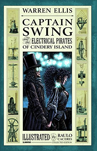 (CAPTAIN SWING AND THE ELECTRICAL PIRATES OF CINDERY)