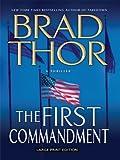 The First Commandment, Brad Thor, 141040370X