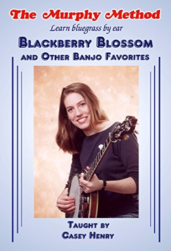 Blackberry Blossom and Other Banjo Favorites [Instant Access]