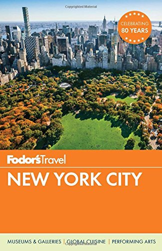 Fodor's New York City (Full-color Travel - In Stores Times New Square York