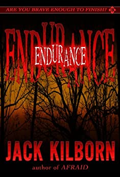 Endurance - A Novel of Terror (The Konrath/Kilborn Collective) by [Kilborn, Jack, J.A. Konrath]